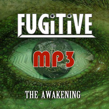 Fugitive - The Awakening - MP3 digital download